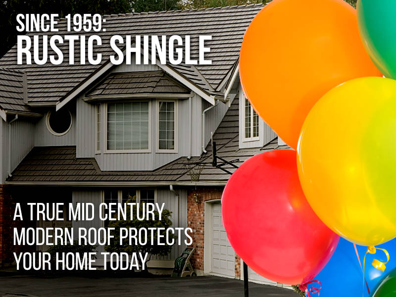Since 1959: Rustic Shingle