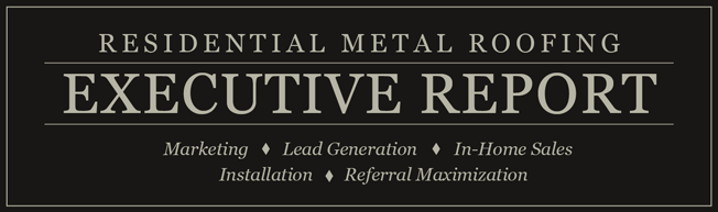 Residential Metal Roofing Executive Report